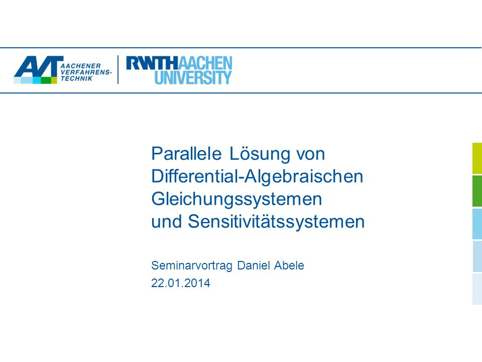 2 Einleitendes Beispiel Parallel Evaluation of Differential Algebraic Systems and Sensitivity Systems