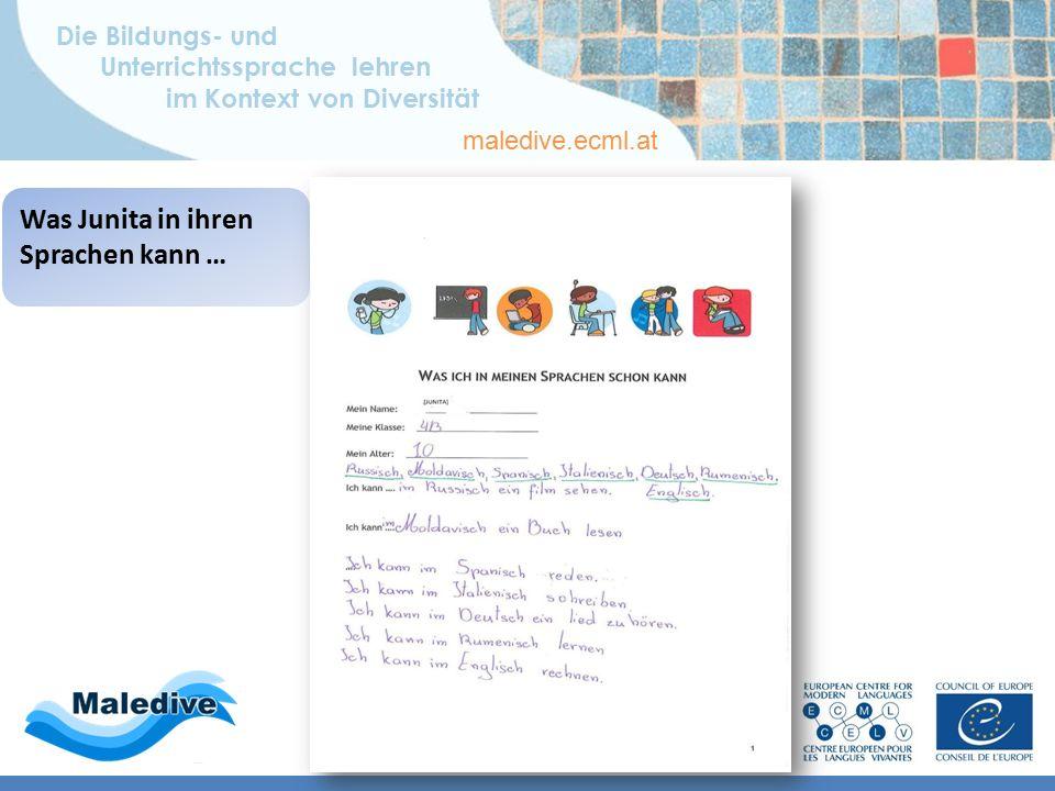 Die Bildungs- und Unterrichtssprache lehren im Kontext von Diversität maledive.ecml.at Was Junita in ihren Sprachen kann …