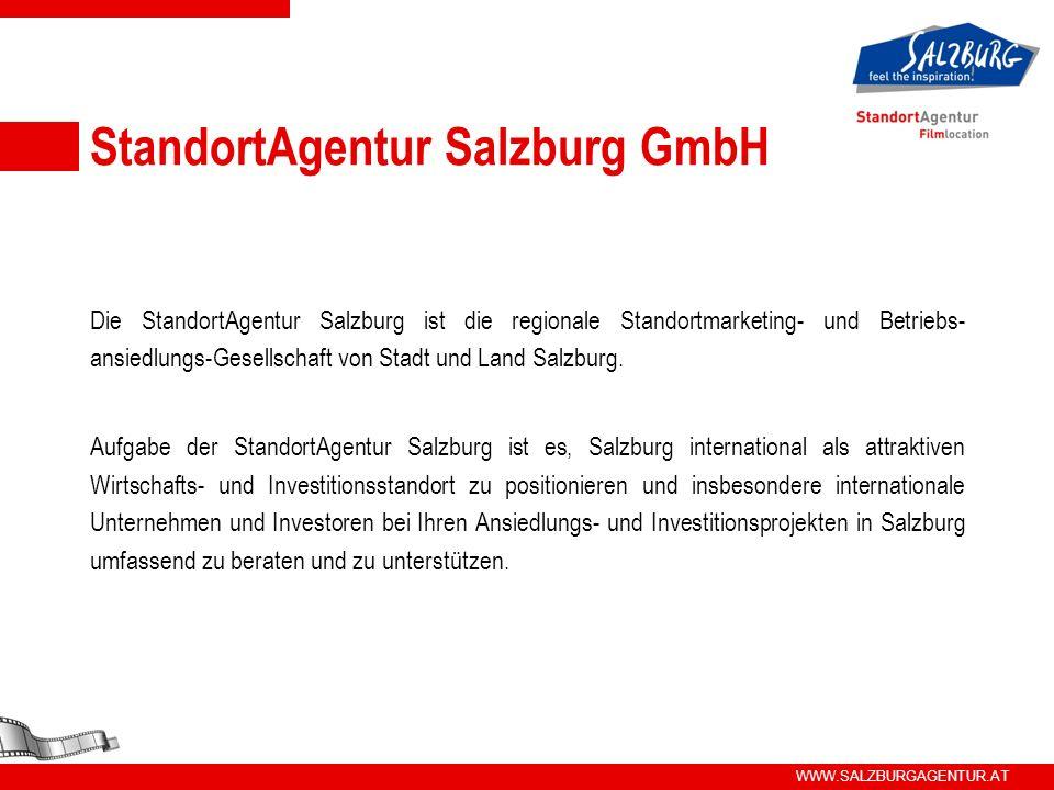 WWW.SALZBURGAGENTUR.AT StandortAgentur Salzburg GmbH Die StandortAgentur Salzburg ist die regionale Standortmarketing- und Betriebs- ansiedlungs-Gesel
