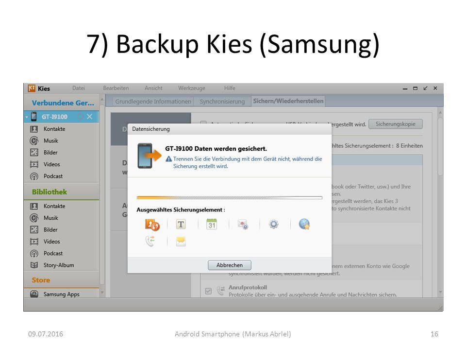 7) Backup Kies (Samsung) 09.07.2016Android Smartphone (Markus Abriel)16