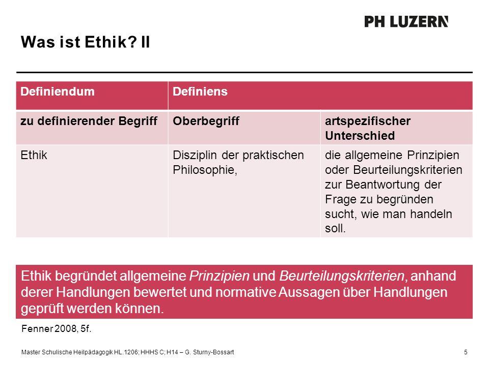 Was ist Ethik? II DefiniendumDefiniens zu definierender BegriffOberbegriffartspezifischer Unterschied EthikDisziplin der praktischen Philosophie, die