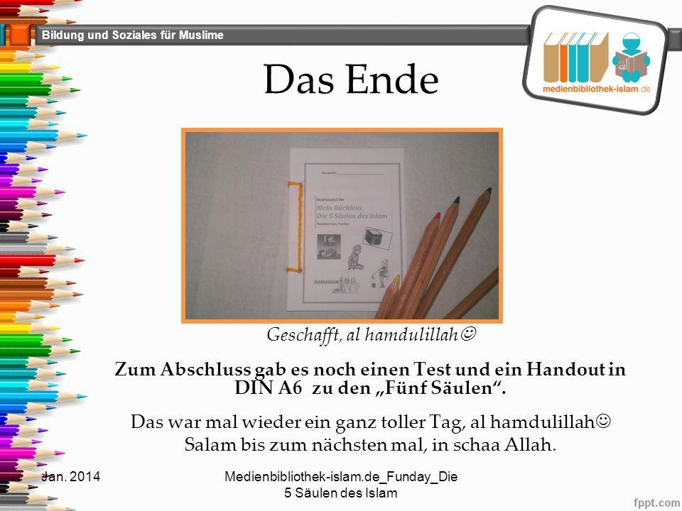"""Bildung und Soziales für Muslime Das Ende Geschafft, al hamdulillah Zum Abschluss gab es noch einen Test und ein Handout in DIN A6 zu den """"Fünf Säulen"""