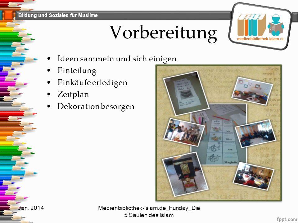 Bildung und Soziales für Muslime 5.Säule-Die Hadsch (3) Jan.