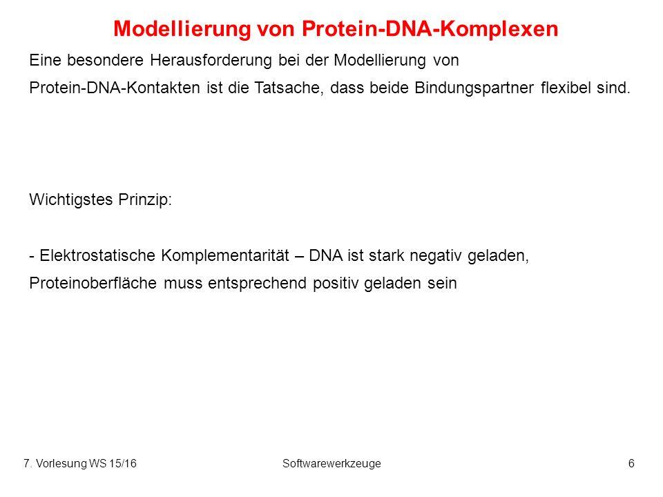 7.Vorlesung WS 15/16Softwarewerkzeuge37 Proteinoberflächen verhalten sich wie Flüssigkeit.