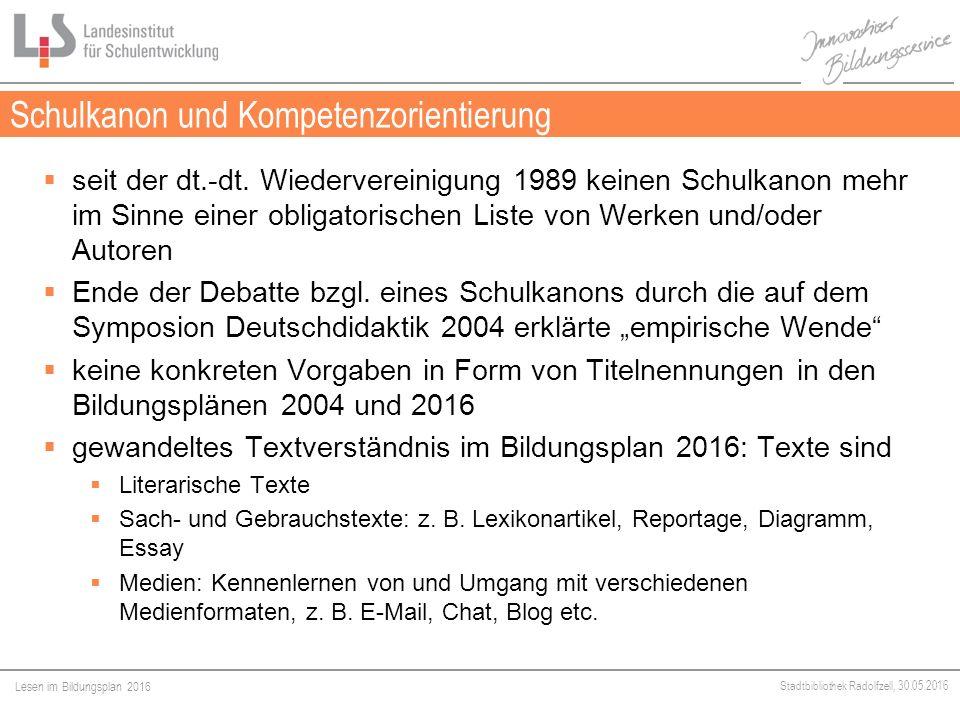 Lesen im Bildungsplan 2016 Stadtbibliothek Radolfzell, 30.05.2016  seit der dt.-dt.