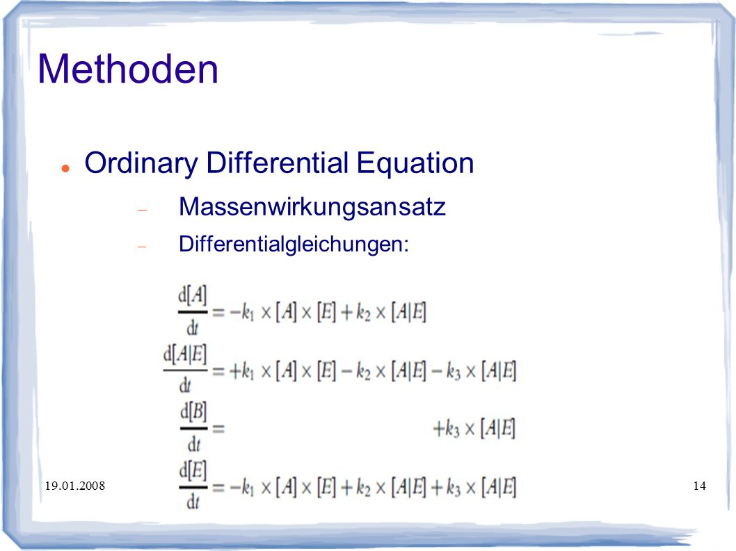 Maximilian Hecht14 Methoden Ordinary Differential Equation  Massenwirkungsansatz  Differentialgleichungen: