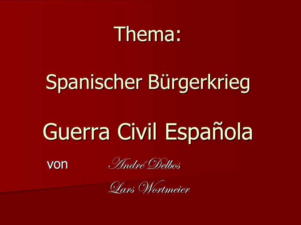 Thema: Spanischer Bürgerkrieg Guerra Civil Española von André Delbos Lars Wortmeier