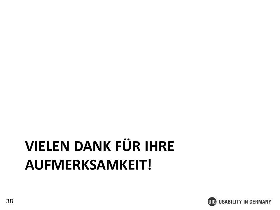 38 VIELEN DANK FÜR IHRE AUFMERKSAMKEIT!