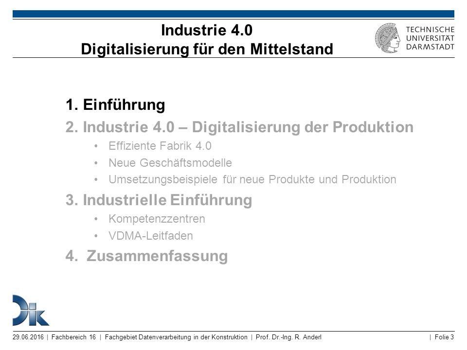 | Folie 3 Industrie 4.0 Digitalisierung für den Mittelstand 1.Einführung 2.Industrie 4.0 – Digitalisierung der Produktion Effiziente Fabrik 4.0 Neue G