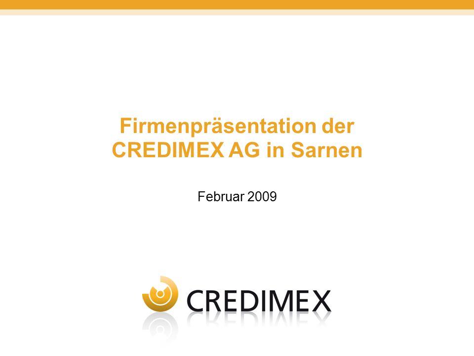 Firmenpräsentation der CREDIMEX AG in Sarnen Februar 2009