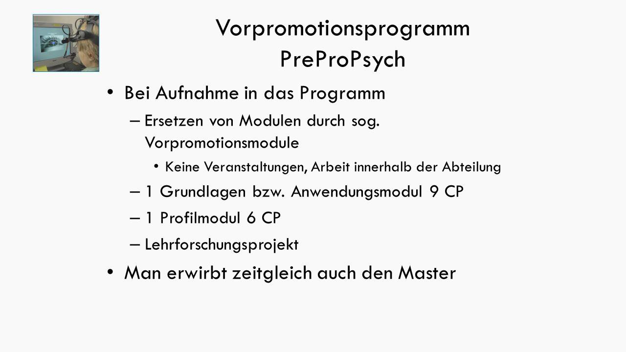Vorpromotionsprogramm PreProPsych Bei Aufnahme in das Programm – Ersetzen von Modulen durch sog.