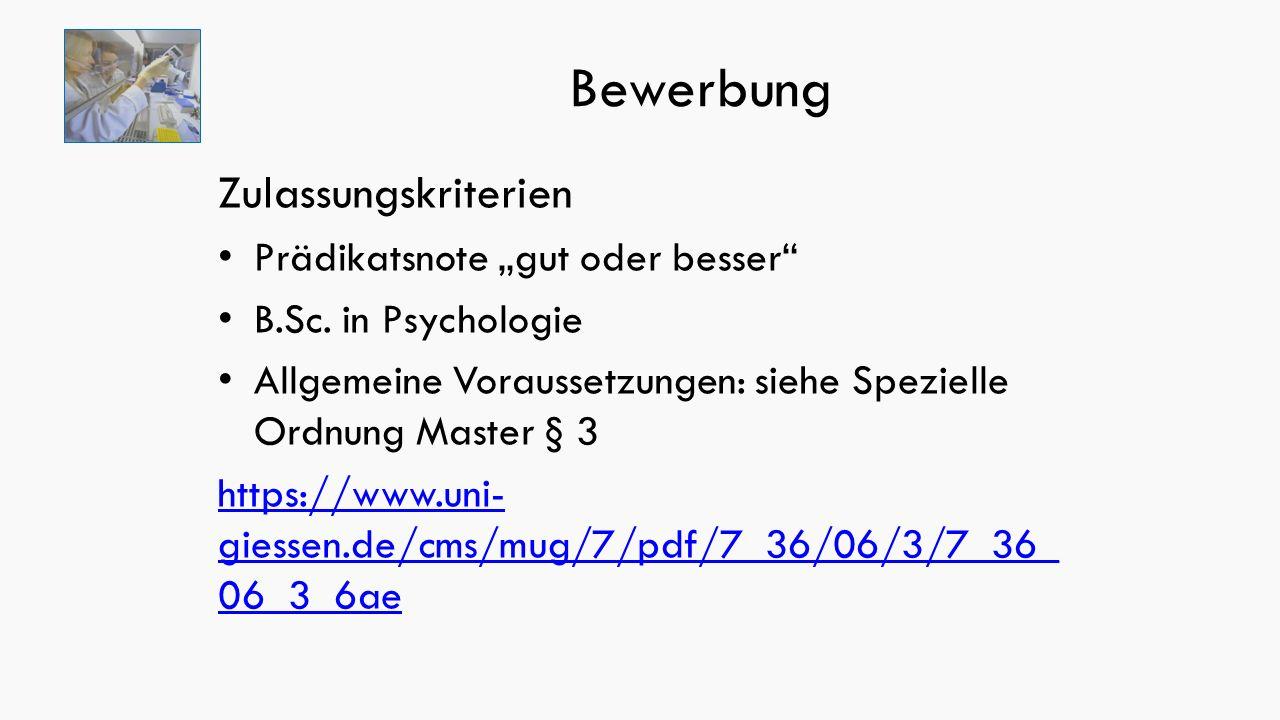 """Bewerbung Zulassungskriterien Prädikatsnote """"gut oder besser B.Sc."""