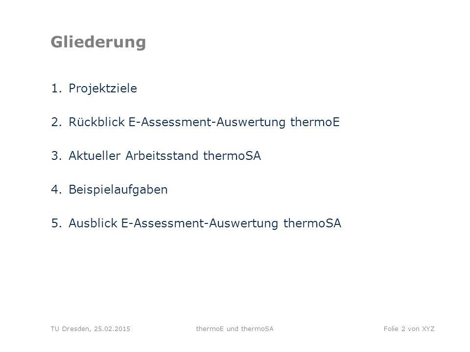 TU Dresden, 25.02.2015thermoE und thermoSAFolie 13 von XYZ Quellenangaben Anderson, L.