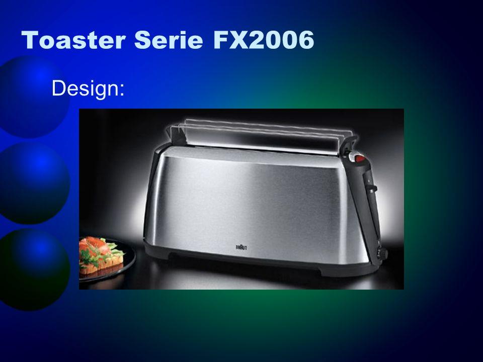 Toaster Serie FX2006 Design: