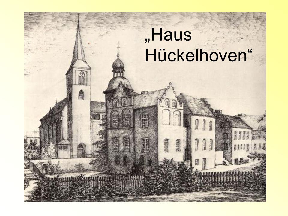 """""""Haus Hückelhoven"""