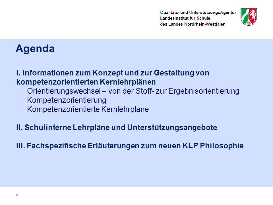 Qualitäts- und UnterstützungsAgentur Landesinstitut für Schule des Landes Nordrhein-Westfalen I.
