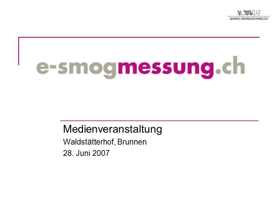 Medienveranstaltung Waldstätterhof, Brunnen 28. Juni 2007