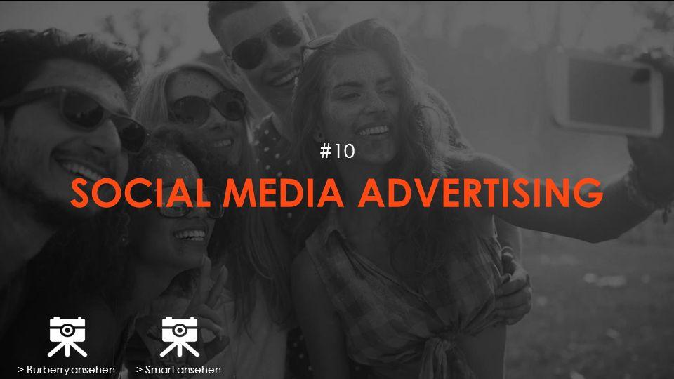 SOCIAL MEDIA ADVERTISING #10 > Burberry ansehen> Smart ansehen