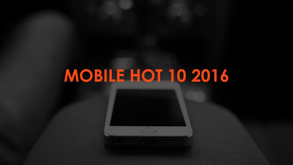 MOBILE HOT 10 2016