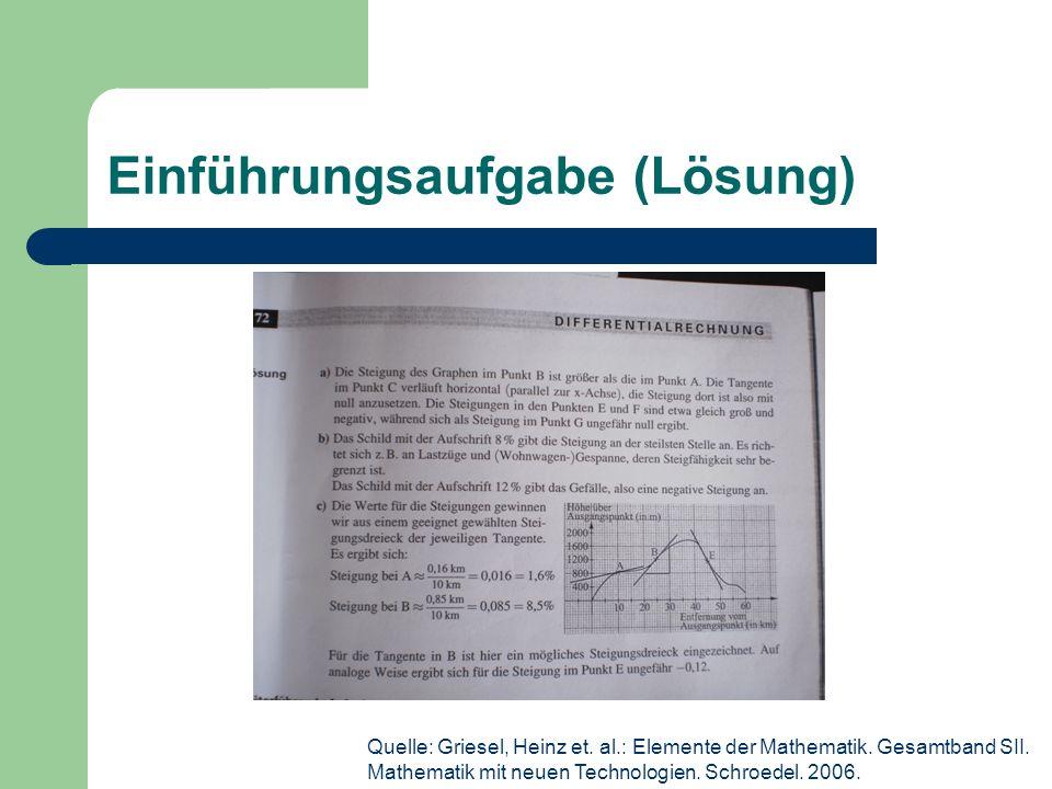 Einführungsaufgabe (Lösung) Quelle: Griesel, Heinz et.