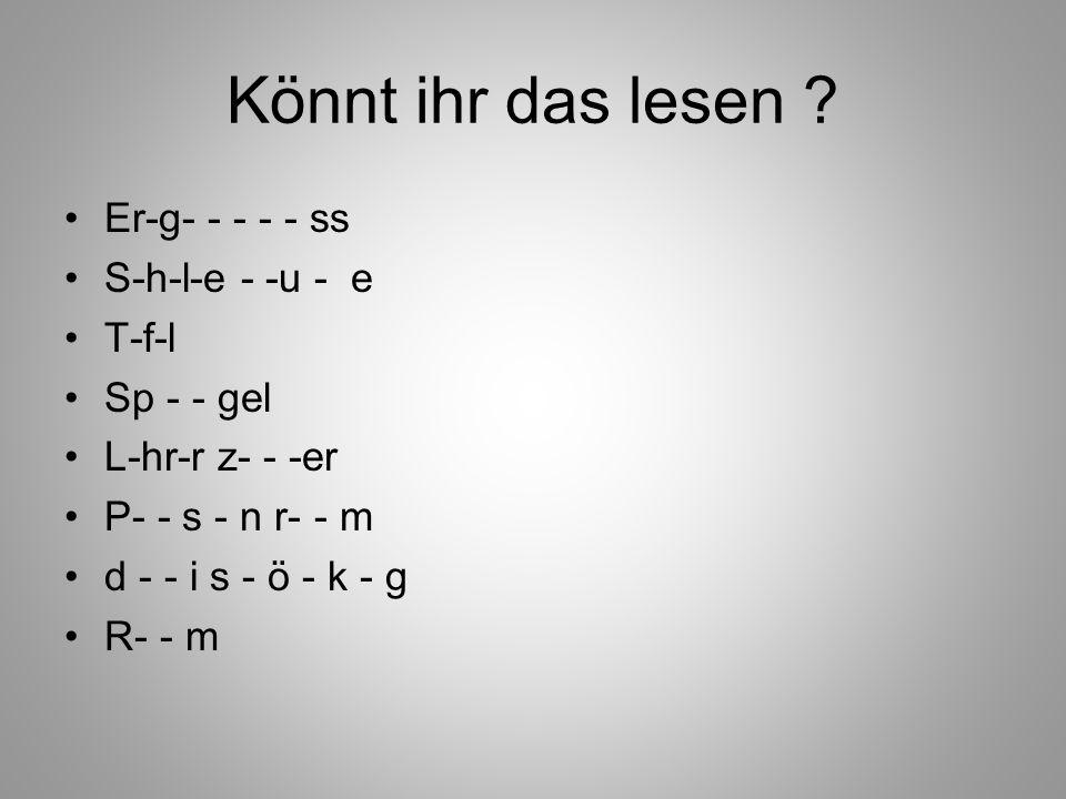 Könnt ihr das lesen .
