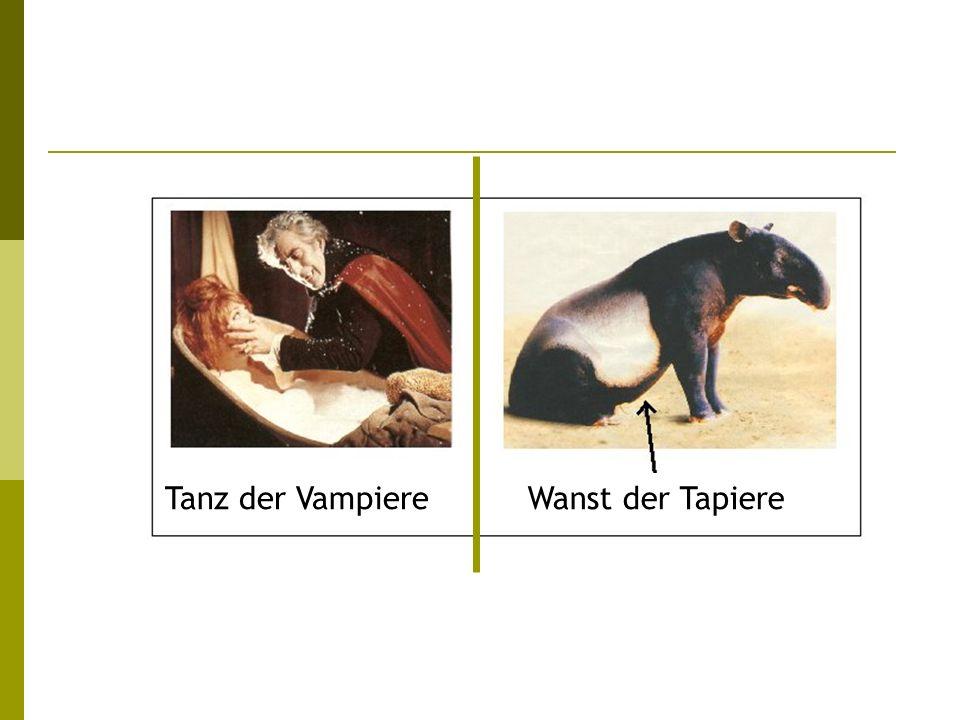 Tanz der VampiereWanst der Tapiere