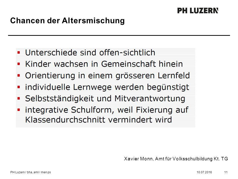 Chancen der Altersmischung 10.07.201611 Xavier Monn, Amt für Volksschulbildung Kt.