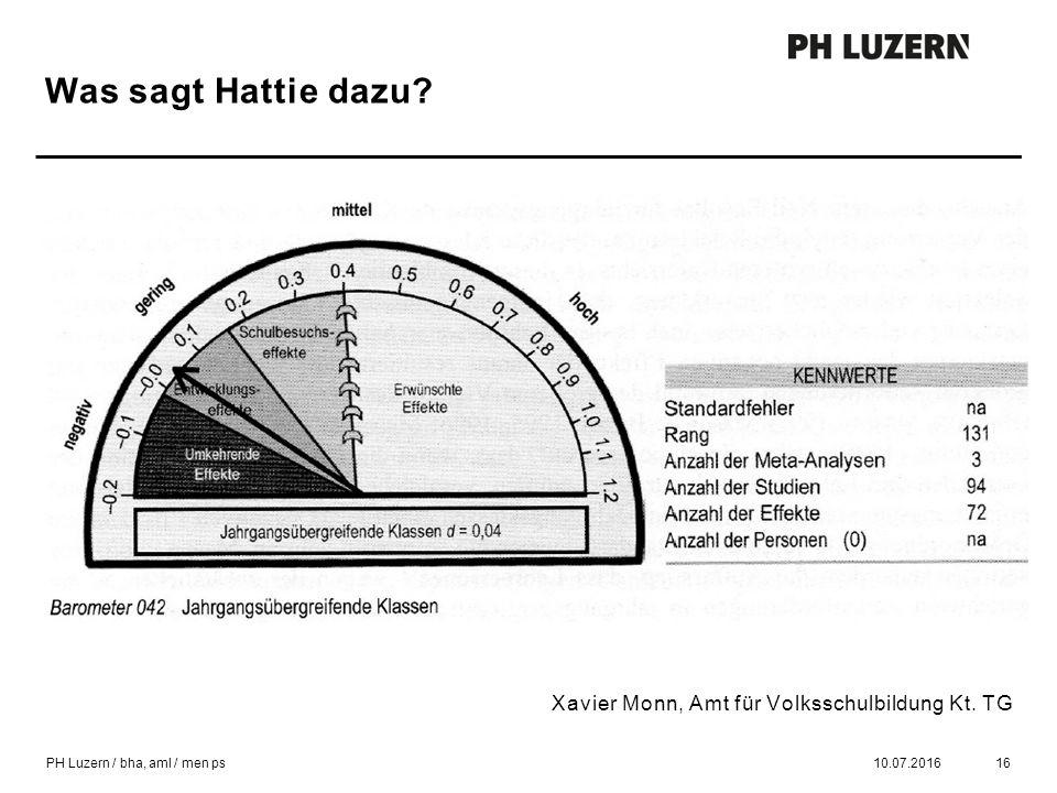 Was sagt Hattie dazu. 10.07.201616 Xavier Monn, Amt für Volksschulbildung Kt.