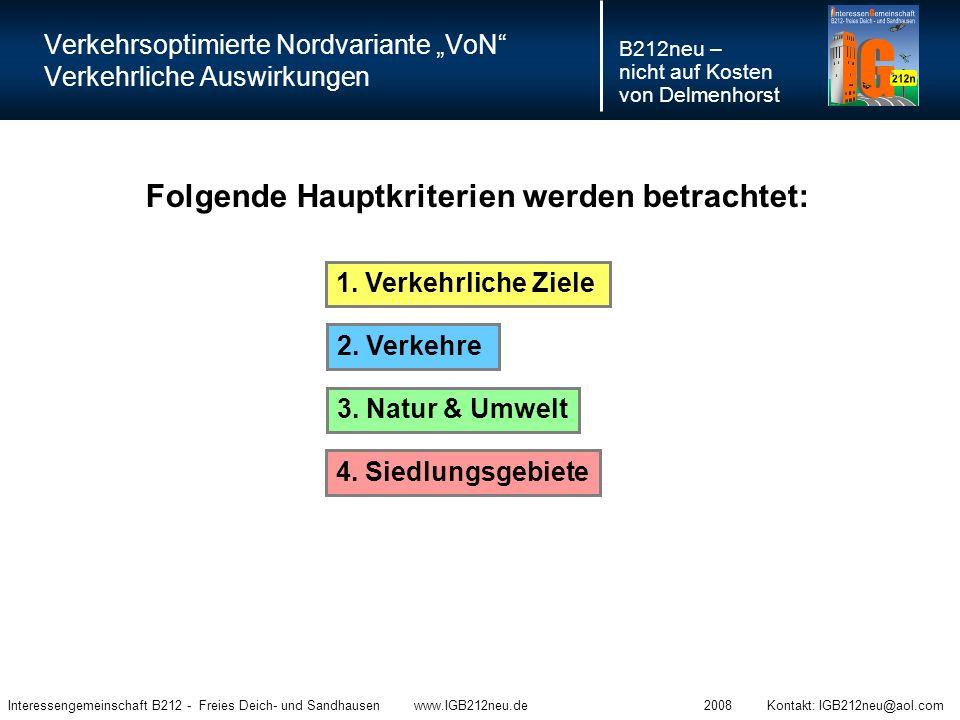 """Verkehrsoptimierte Nordvariante """"VoN"""" Verkehrliche Auswirkungen B212neu – nicht auf Kosten von Delmenhorst Interessengemeinschaft B212 - Freies Deich-"""