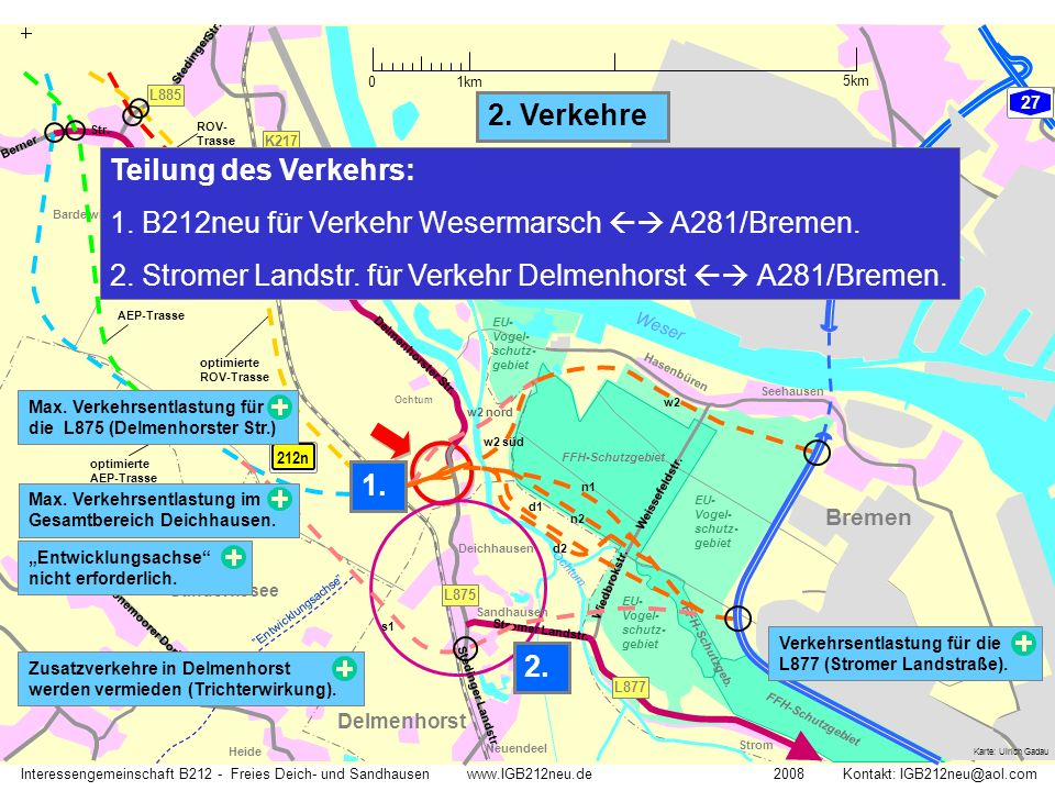 "GVZ Weser Ochtum ""Entwicklungsachse"" Interessengemeinschaft B212 - Freies Deich- und Sandhausen www.IGB212neu.de 2008 Kontakt: IGB212neu@aol.com Karte"