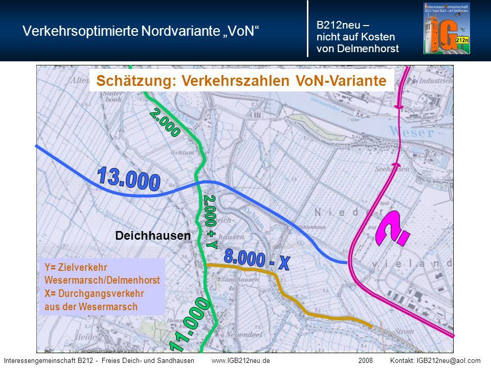 """Verkehrsoptimierte Nordvariante """"VoN"""" Interessengemeinschaft B212 - Freies Deich- und Sandhausen www.IGB212neu.de 2008 Kontakt: IGB212neu@aol.com B212"""
