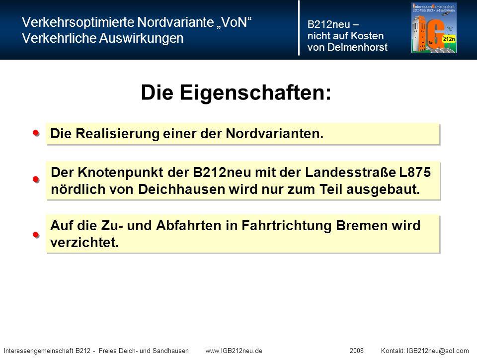 Heute Interessengemeinschaft B212 - Freies Deich- und Sandhausen www.IGB212neu.de 2008 Kontakt: IGB212neu@aol.com Morgen.