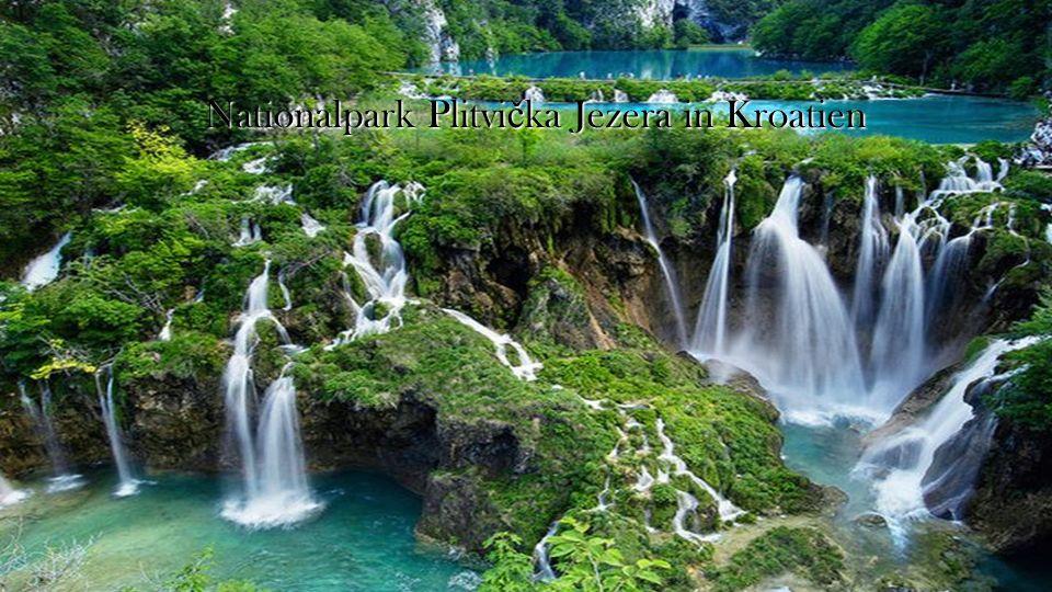 Nationalpark Plitvi č ka Jezera in Kroatien