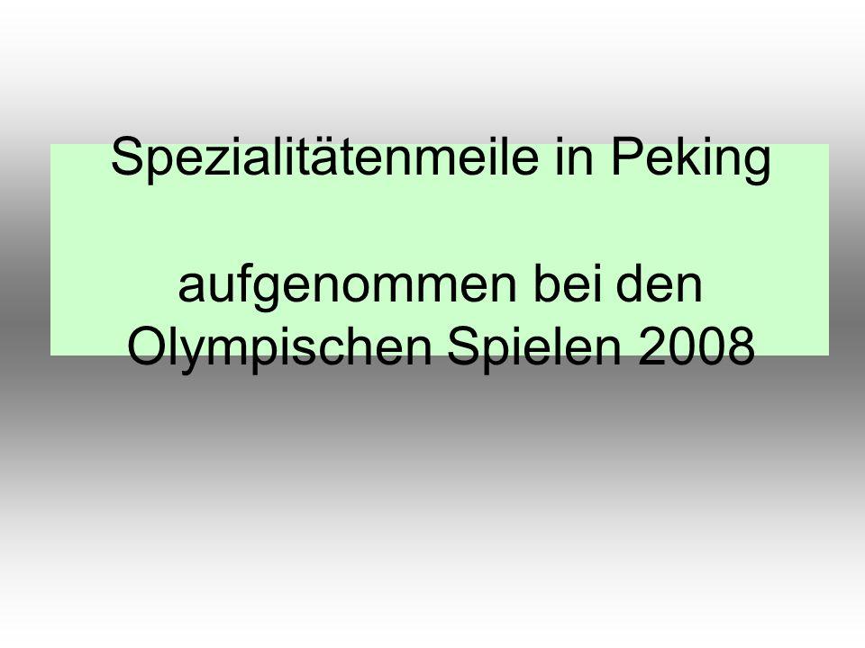 Spezialitätenmeile in Peking aufgenommen bei den Olympischen Spielen 2008