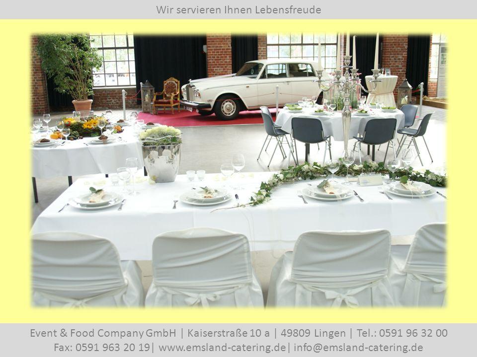 Wir servieren Ihnen Lebensfreude Event & Food Company GmbH | Kaiserstraße 10 a | 49809 Lingen | Tel.: 0591 96 32 00 Fax: 0591 963 20 19| www.emsland-catering.de| info@emsland-catering.de … oder unser B arbecue E xpress …