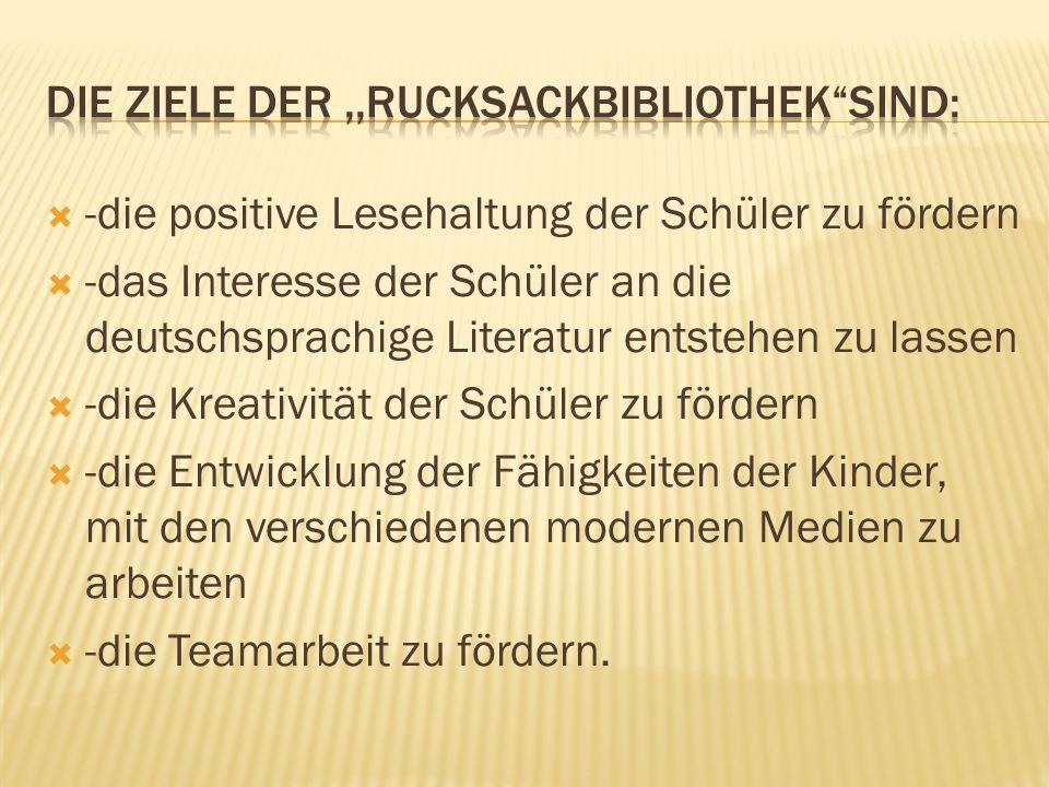  -die positive Lesehaltung der Schüler zu fördern  -das Interesse der Schüler an die deutschsprachige Literatur entstehen zu lassen  -die Kreativit