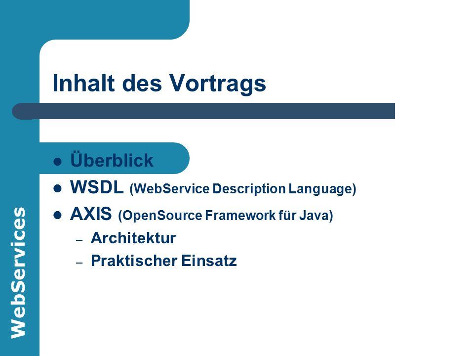 WebServices Was ist ein WebService.