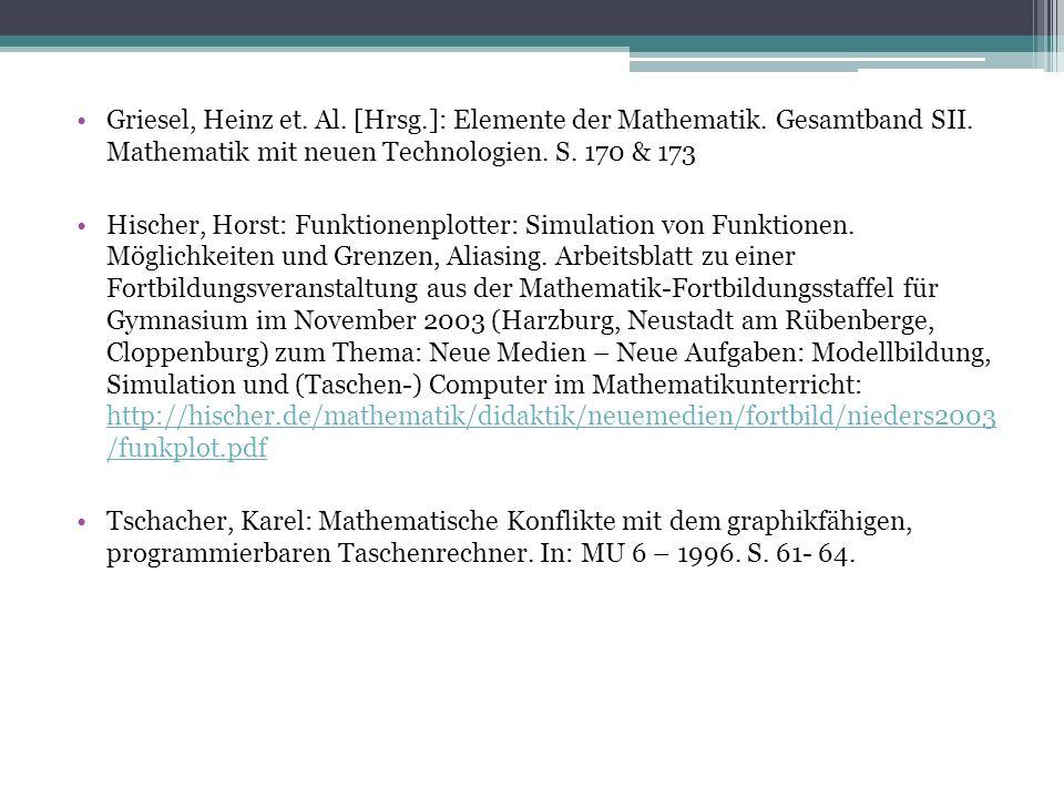 Griesel, Heinz et. Al. [Hrsg.]: Elemente der Mathematik.