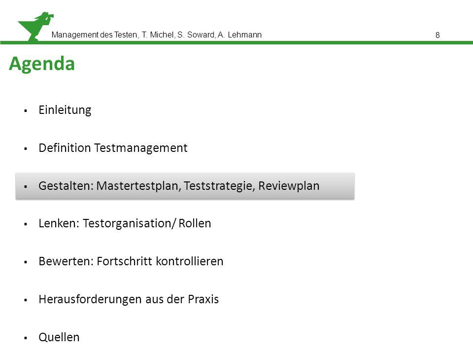 Management des Testen, T. Michel, S. Soward, A. Lehmann Gestalten Praxisbeispiel 9