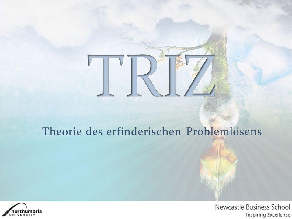 Über TRIZ Was ist TRIZ.TRIZ und die anderen – Was sind die Unterschiede.