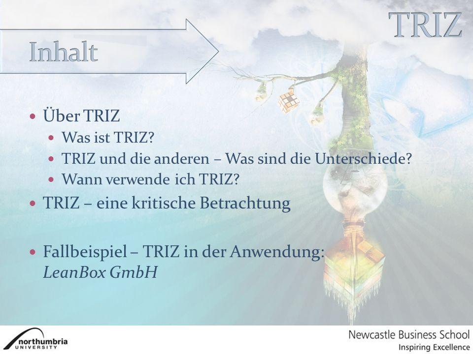 Über TRIZ Was ist TRIZ. TRIZ und die anderen – Was sind die Unterschiede.