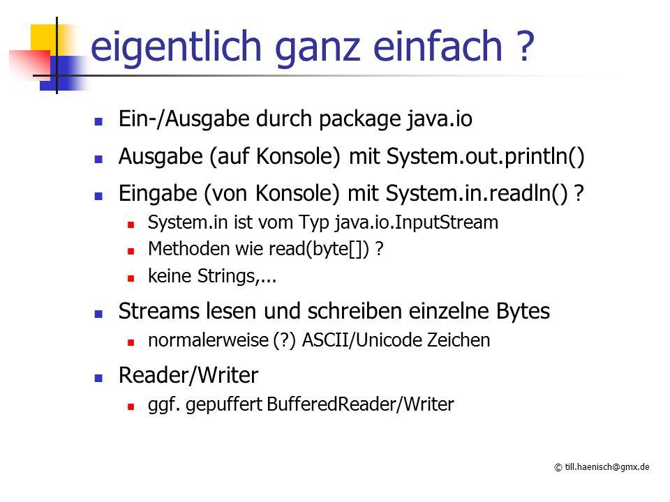 © till.haenisch@gmx.de eigentlich ganz einfach .