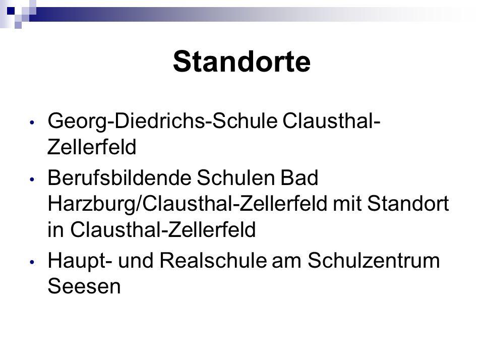 Standorte Georg-Diedrichs-Schule Clausthal- Zellerfeld Berufsbildende Schulen Bad Harzburg/Clausthal-Zellerfeld mit Standort in Clausthal-Zellerfeld Haupt- und Realschule am Schulzentrum Seesen