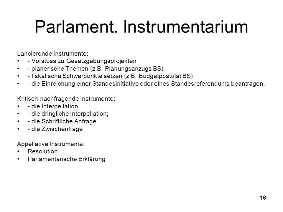 16 Parlament.