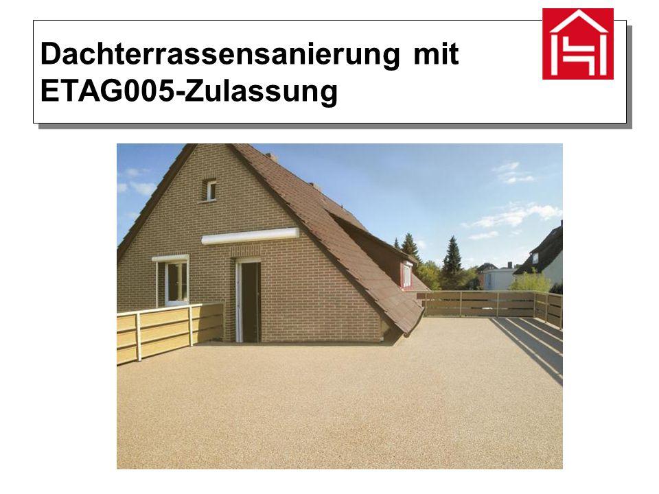 Dachterrassensanierung mit ETAG005-Zulassung