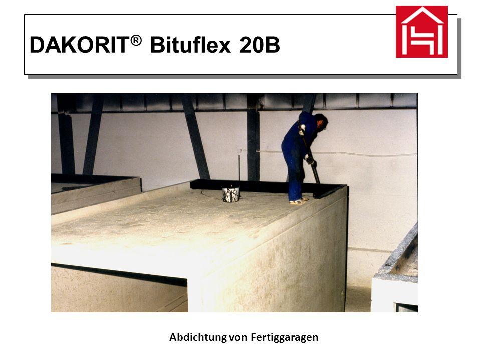 DAKORIT ® Bituflex 20B Abdichtung von Fertiggaragen