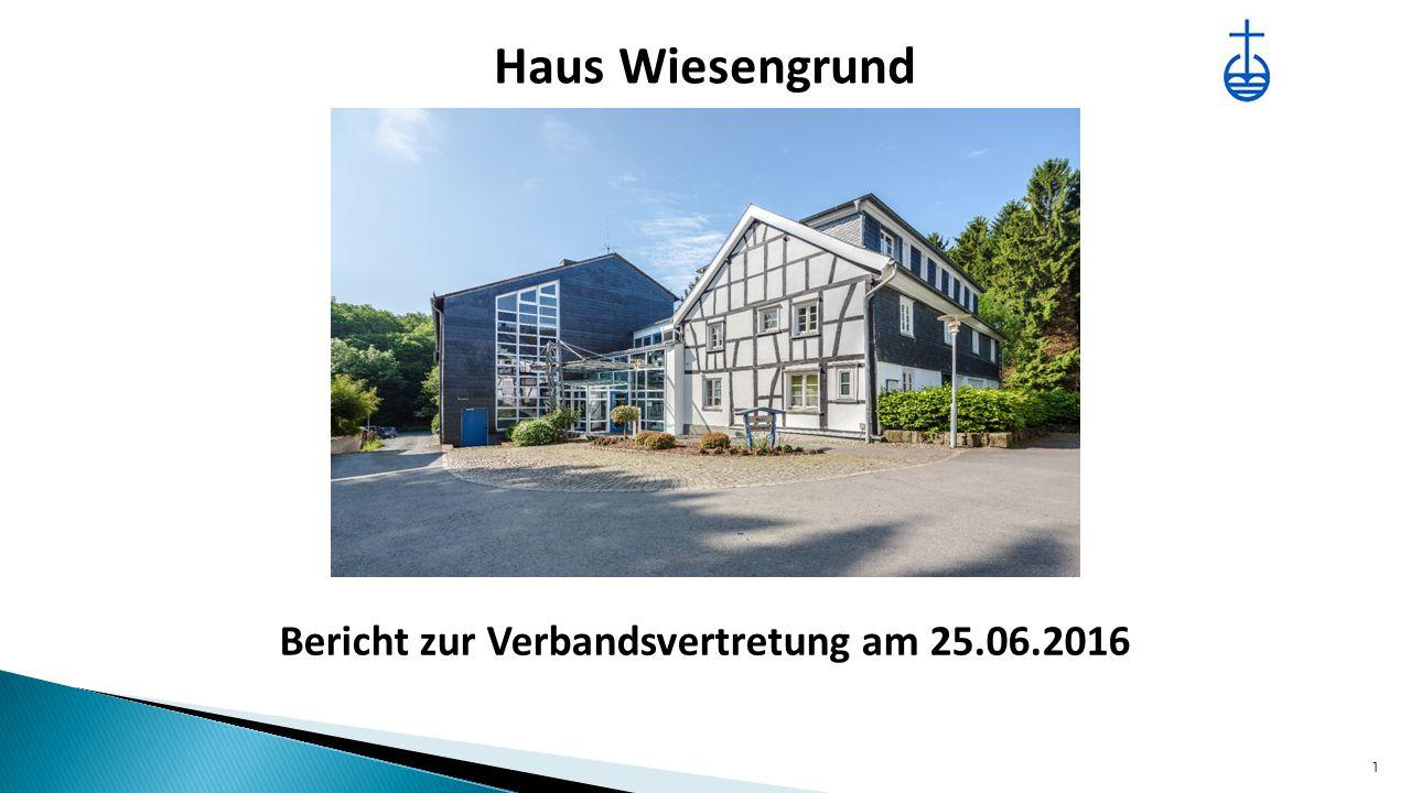 Haus Wiesengrund 1 Bericht zur Verbandsvertretung am 25.06.2016