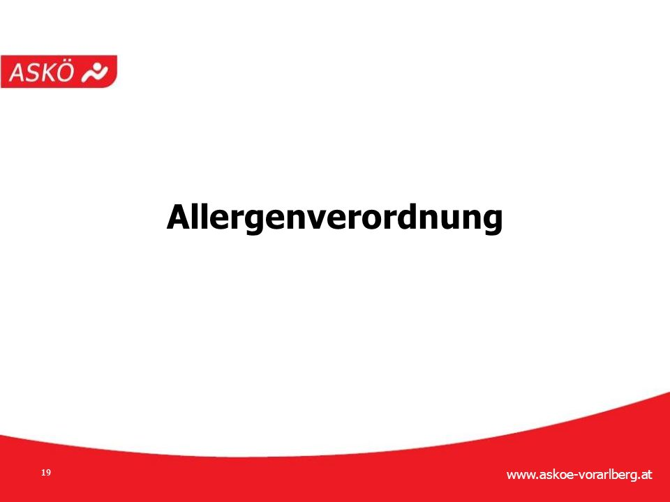 www.askoe-vorarlberg.at 19 Allergenverordnung