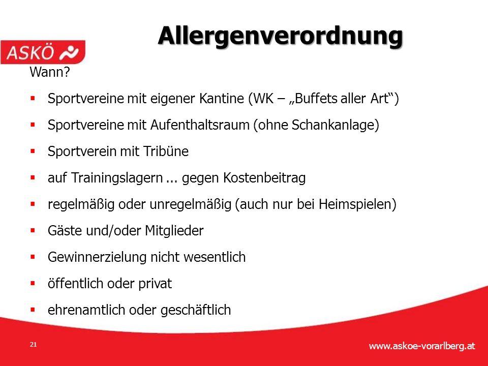 www.askoe-vorarlberg.at 21 Wann.