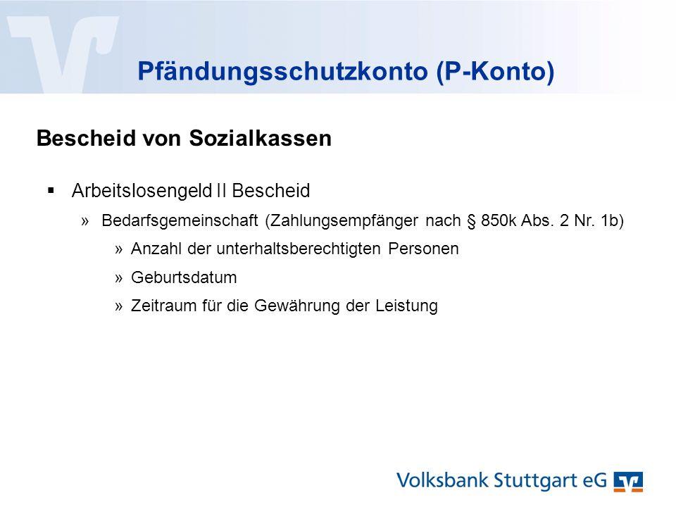 Bescheid von Sozialkassen  Arbeitslosengeld II Bescheid »Bedarfsgemeinschaft (Zahlungsempfänger nach § 850k Abs.